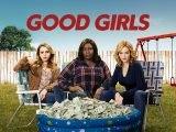 Good Girls serie Netflix temporada 2